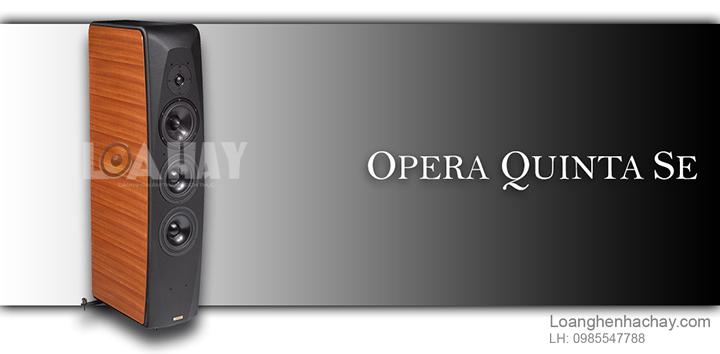 Loa Opera Quinta SE chat loanghenhachay